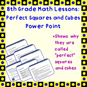 Perfect Squares and Cubes - A Power Point Lesson