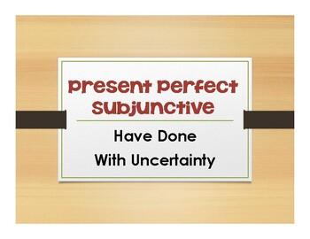 Spanish Present Perfect Subjunctive Notes
