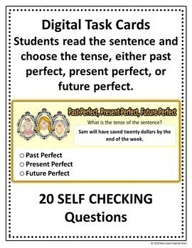 Perfect Tense Activity Google Digital Task Cards What is the Tense