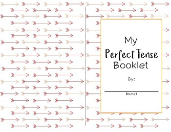 Perfect Tense Booklet and Notes