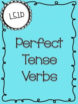 Perfect Tense Verbs