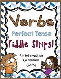 Perfect Tense Verbs Fiddle Strips