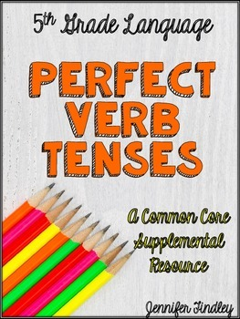Perfect Tense Verbs (L.5.1b)