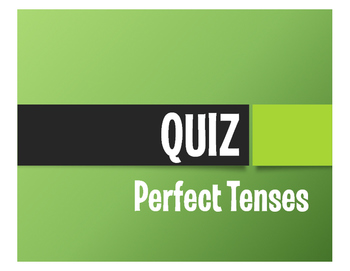 Spanish Perfect Tenses Quiz