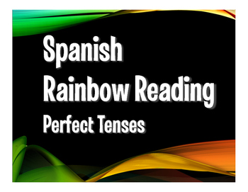 Spanish Perfect Tenses Rainbow Reading
