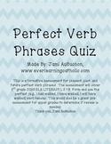 Perfect Verb Phrases Quiz
