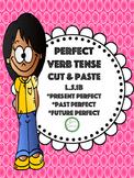 Perfect Verb Tense L.5.1b