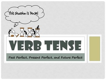 Perfect Verb Tense Lessons and Review Bundle
