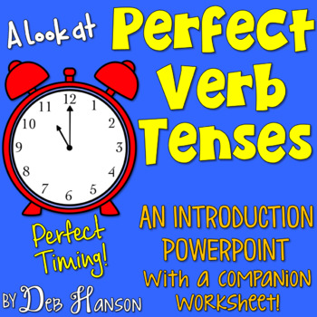 Perfect Verb Tenses: PowerPoint