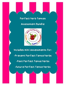 Perfect Verb Tenses: Snapshot Assessments