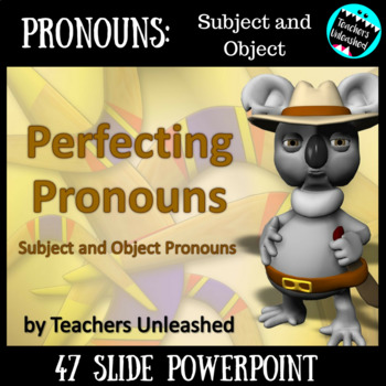 Pronouns PowerPoint Lesson {Subject and Object Pronouns}
