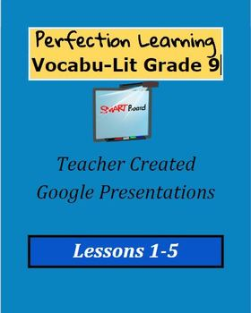 Perfection Learning Vocabu-Lit Google Presentations 1-5