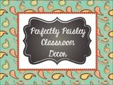 Classroom Decor: Perfectly Paisley