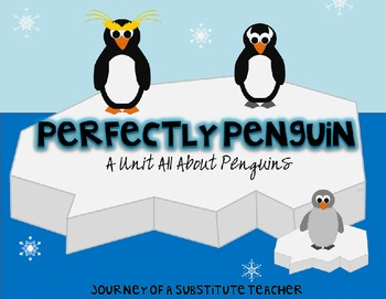 Perfectly Penguin: A Unit All About Penguins