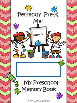 Perfectly Pre-K Me! Year End Memory Book! 2014-2015
