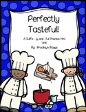 Perfectly Tasteful - Suffixes ly and ful Phonics Mini Unit