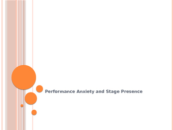 Performance Anxiety and Stage Presence