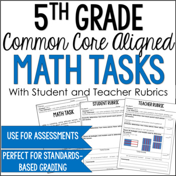 Math Constructed Response Tasks for 5th Grade Common Core with Rubrics