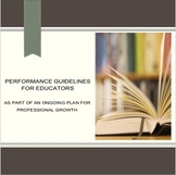 Performance Guidelines for Educators: Your Ongoing Plan Fo