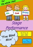 Performance Scripts: Five Blind Mice