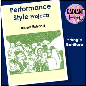 Drama Extras 6 Performance Styles  - Radiant Heart Publishing