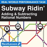 Bundle G7 Adding & Subtracting Rational Numbers-'Subway Ridin'' Performance Task
