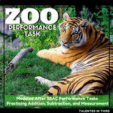 Performance Task Addition, Subtraction, Measurement Second Grade Zoo Trip