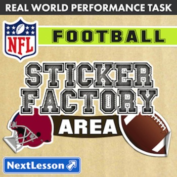 Performance Task – Area – Sticker Factory: Football - SF 49ers
