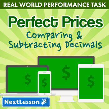 Bundle G5 Comparing & Subtracting Decimals - Perfect Prices Performance Task