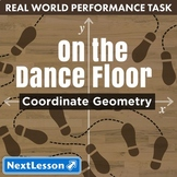 Bundle G5 Coordinate Geometry - On the Dance Floor Performance Task