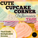 Multiplication Performance Task - Cute Cupcake Corner SBAC
