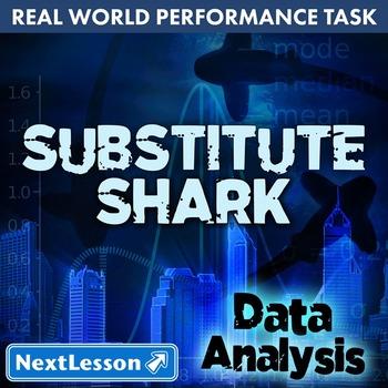 Performance Task – Data Analysis – Substitute Shark: Educa