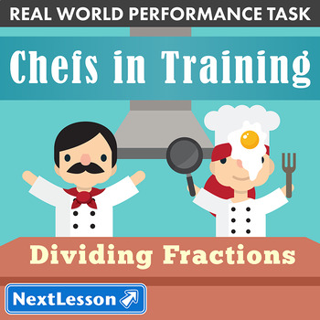 Performance Task - Dividing Fractions - Chefs in Training
