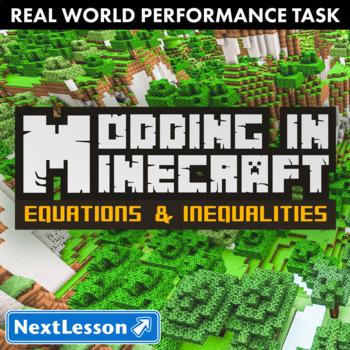 Performance Task – Equations & Inequalities – Minecraft Modding