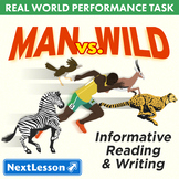 Bundle G11-12 Informative Reading & Writing - 'Man vs Wild' Performance Task