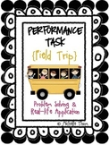 Performance Task {Field Trip}