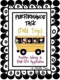 Performance Task {Field Trip}