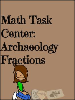 Math Task Center: Fractions & Archaeology