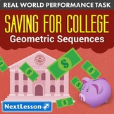 Bundle G10-12 Geometric Sequences - 'Saving for College' Performance Task