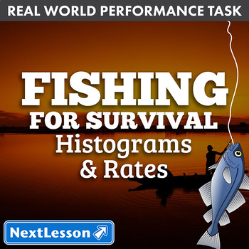 Performance Task – Histograms & Rates – Fishing for Survival
