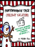 Performance Task {Holiday Vacation}