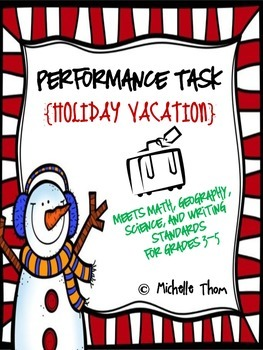 Performance Task {Holiday Vacation}