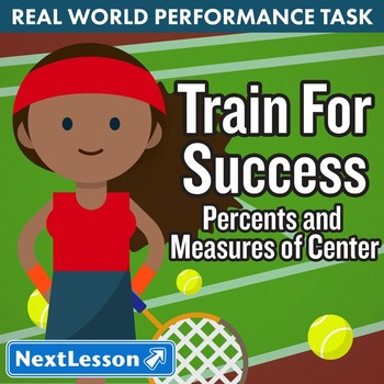 Performance Task – Measures of Center – Train for Success – Roger Federer
