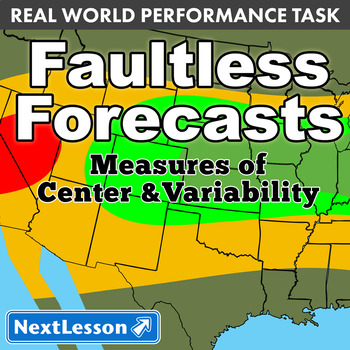 Performance Task – Measures of Center & Variability – Faultless Forecasts