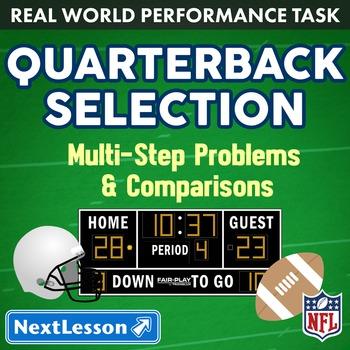 Performance Task - Multi-Step Problems & Comparisons - Quarterback Selection