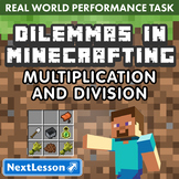 G3 Multiplication & Division - 'Dilemmas in Minecrafting' Performance Task
