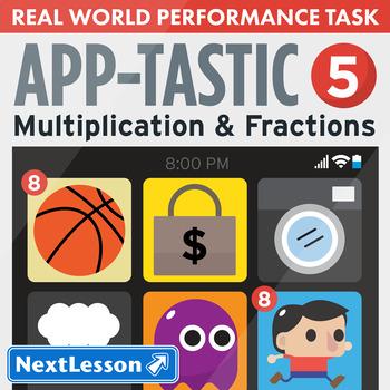 Performance Task – Multiplication & Fractions – Apptastic