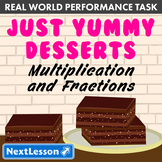 Performance Task – Multiplication & Fractions – Just Yummy Desserts