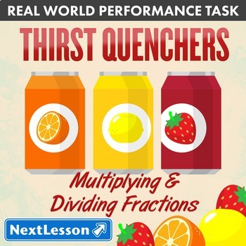 Bundle G5 Multiplying & Dividing Fractions - 'Thirst Quenchers' Performance Task