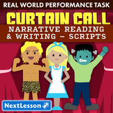 Bundle G6 Narrative-Scripts Reading & Writing - 'Curtain Call' Performance Task